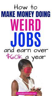 Weird Jobs That Pay You Good Money