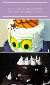 Easy Halloween Cakes Decorating Ideas – Scary DIY Desserts for Kids. Desserts fo…  – halloween
