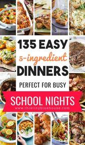 135 Straightforward Scrumptious 5-Ingredient Dinners