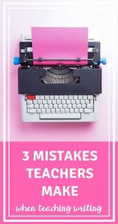 Easy methods to Overcome the Three Errors Lecturers Make When Instructing Writing
