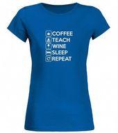 T shirt Coffee Teach Wine Sleep Repeat Life Of A Teacher Shirt fashion trend 2018 #tshirt, #tshirtfashion, #fashion #MensFashionEdgy