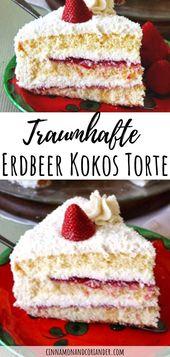 Erdbeer – Kokos – Torte mit Mascarpone – Creme Eine brillante, einfache und doch raffinierte …   – Backrezepte