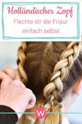 Mit unserer Step-by-Step-Anleitung flechtest du dir ganz leicht einen holländis… – Tolle Ideen für deinen Mädelsabend