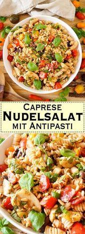 Caprese Nudelsalat mit Antipasti – # Abendessen Menüideen schnell und einfach # Abendessen …   – Ideen zum Abendessen