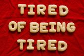 Tired Of Being Tired Pictures, Photos, and Images for Facebook, Tumblr, Pinteres…
