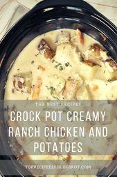 Crock Pot Creamy Ranch Chicken und Kartoffeln