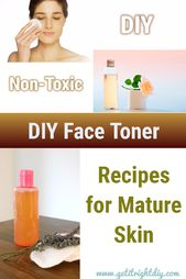 Make The Alcohol Free and Chemical Free Homemade Face Toners