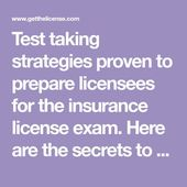 Test taking strategies proven to prepare licensees for the insurance license exa... 1