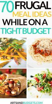 70 sparsame Mahlzeit Ideen für ein knappes Budget   – Frugal Recipes
