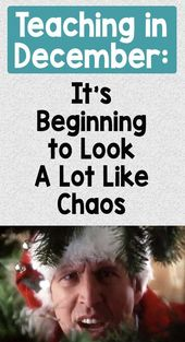 Instructing in December: It's Starting to Look A Lot Like Chaos