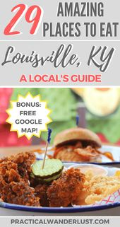 29 Superb Locations to Eat in Louisville: A Native's Information