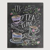 Tee-Liebhaber-Geschenk – es ist immer Tee Zeit – Tee-Party – Küchenkunst – Tafel Dekor – Küche Druck – Kreide Kunst – Küche-Tafel