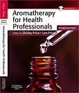 Aromatherapy for Health Professionals / Edition 4
