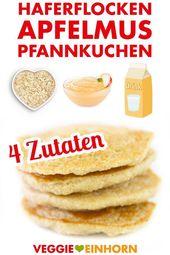 Gesunde Haferflocken – Apfelmus – Pfannkuchen | vegan   – Vegane Ernährung für Kinder || Rezepte und Tipps