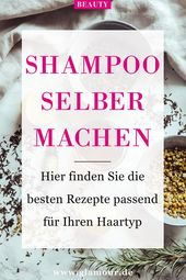 Make shampoo yourself: recipes for every hair type