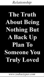 The Truth About Being Nothing But A Back Up Plan To Someone You Truly Loved – ZodiacTypes#relationship #relationshipgoals #relationshipqoutes #quotes …