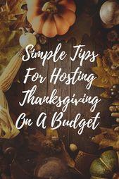 Hosting Thanksgiving On A Budget Tips & Tricks
