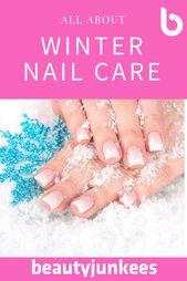 #Pflege #Nagelpflege #Routine #Nagelpflege-Routine für den Winter Sie können alle … – #Pflege …