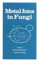 Mondal Books Metal Ions In Fungi Metal Fungi Books