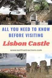 The last word information to visiting Castelo de São Jorge, Lisbon