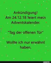 Photo of Ankündigung! Mein Adventskalender feiert am 24. Dezember 2018. | Lustige Bilder, Sprüche …