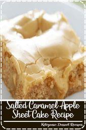 Gesalzenes Karamell-Apfelblatt-Kuchen-Rezept   – Cake