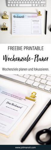 Freebie zum Selbstausdrucken: Wochenziele planen – #Freebie #management #planen …