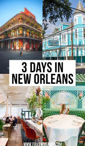 The Ultimate 3 Days In New Orleans Itinerary You Should Steal
