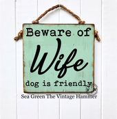 Excited to share this item from my #etsy shop: Beware of Wife Sign, funny sign, …