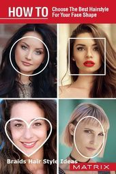Matrixhow To Choose The Best Hairstyle For Your Face Shape Choose Hairstyle Choose Face Hairstyle Matr Cool Hairstyles Face Shapes Thin Hair Care