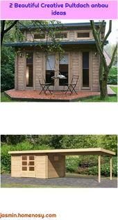 2 schöne kreative Dachvorsatzideen   – Pultdach anbau