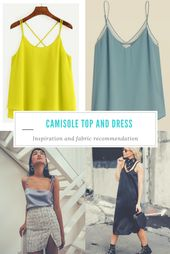 The Camisole Prime and Gown inspiration and material suggestion