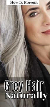 Grey hairs – How to prevent it naturally   – Hair Care