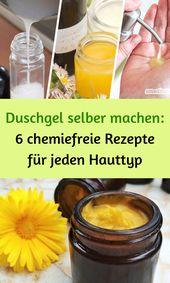 Duschgel selber machen: 6 chemiefreie Rezepte für…