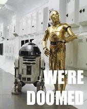 C-3PO Were Doomed | Comics quote, Star wars, Doom