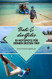 Bali in einer Woche: Top 10 Bali Attraktionen mit den Gili Islands   – Reiseblogger Deutschland
