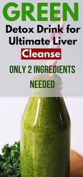 Grüne Detox-Getränke für die ultimative Leberreinigung   – Healthy Living