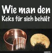 Photo of Wie man den Keks für sich behält .. | Lustige Bilder, Sprüche, Witze, echt witzig …