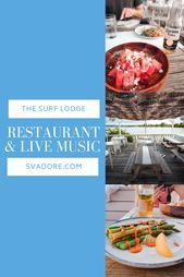 The Surf Lodge Restaurant and Dwell Music