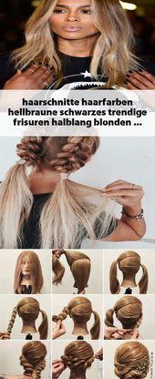 #haarschnitte #haarfarben #hellbraune #schwarzes #trendige