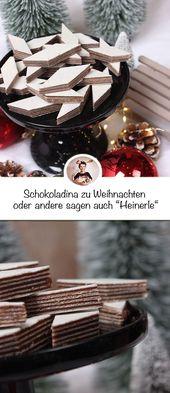 Schokoladina zu Weihnachten oder andere sagen auch…