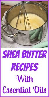 Shea Butter Recipes With Essential Oils – Organic Palace Queen