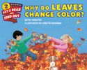 Why Do Leaves Change Color? Let's-read-and-find-out-science books. Great books