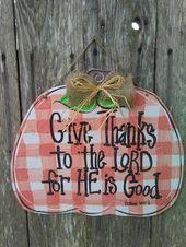 Fall door hanger, Fall decor, Thanksgiving door hanger, Thanksgiving decor, gove thanks sign, door hanger, pumpkin decor, farmhouse sign
