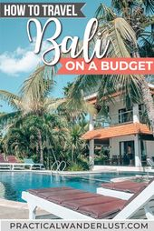Learn how to Go to Bali on a Funds: eight Cash-Saving Suggestions