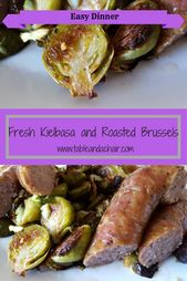 Fresh Kielbasa and Roasted Brussels Sprouts   – Fresh Foods
