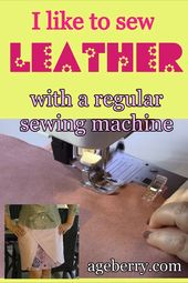 The best way to sew leather-based on stitching machine /tutorials / ideas / kinds of stitches / tasks / concepts