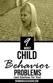 9 Worst Child Behavior Problems And Solutions For You Child Behavior Problems Behavior Problems Kids Behavior