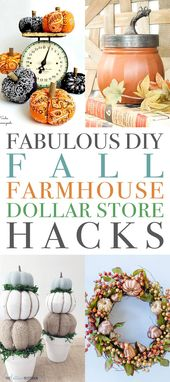 Fabulous DIY Fall Farmhouse Dollar Store Hacks – #…