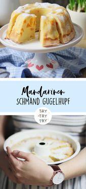 Klassischer und saftiger Mandarinen Schmand Gugelhupf – Essen